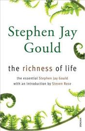 Richness of Life - Gould, Stephen Jay