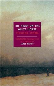Rider on the White Horse - Storm, Theodor W.