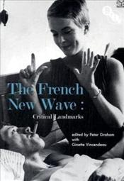French New Wave : Critical Landmarks - Vincendeau, Ginette
