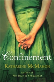 Confinement - McMahon, Katherine