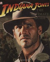 Indiana Jones : The Ultimate Guide  - Luceno, James