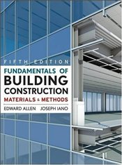 Fundamentals of Building Construction 5e - Allen, Edward