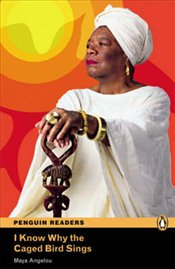 I Know Why the Caged Bird Sings : Level 6 - Audio CD Pack - Angelou, Maya