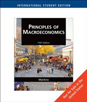 Principles of Macroeconomics 5e ISE - Mankiw, Gregory N.