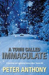 Town Called Immaculate - Anthony, Peter