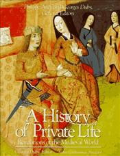 History of Private Life II : Revelations of the Medieval World - Aries, Philippe