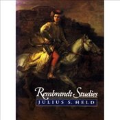 REMBRANDT STUDIES - HELD, JULIUS S.