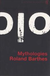 Mythologies - Barthes, Roland