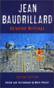 Jean Baudrillard : Selected Writings - Baudrillard, Jean