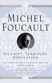 Security, Territory, Population - Foucault, Michel