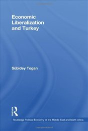 Economic Liberalisation and Turkey - Togan, Sübidey