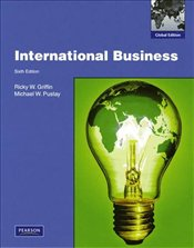 International Business: Global Edition 6e - Griffin, Ricky W.