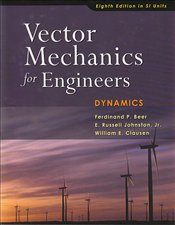 Vector Mechanics for Engineers 8e : Dynamics SI Revised Edition - Beer, Ferdinand Pierre