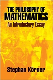 Philosophy of Mathematics : Introductory Essay - Korner, Stephan