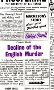 Decline of the English Murder - Great Ideas - Orwell, George