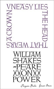 On Power - Great Ideas - Shakespeare, William