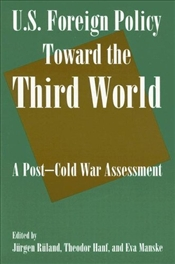 U.S. Foreign Policy Toward the Third World - Ruland, Jurgen