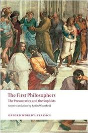 First Philosophers : Presocratics and Sophists - Waterfield, Robin