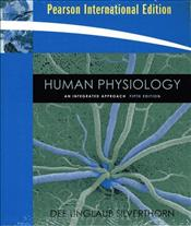 Human Physiology 5e PIE : An Integrated Approach  - Silverthorn, Dee