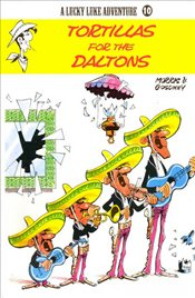 Lucky Luke Adventure Vol.10 : Tortillas for the Daltons - Goscinny, Rene