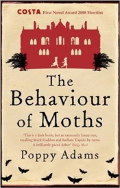 Behaviour of Moths - Adams, Poppy