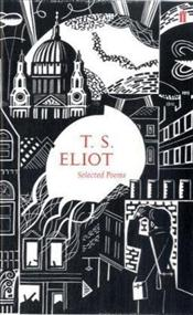 T.S. Eliot : Selected Poems - Eliot, T. S.