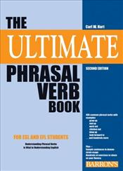 Ultimate Phrasal Verb Book 2e - Hart, Carl William