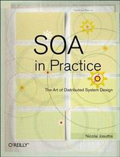 SOA in Practice : The Art of Distributed System Design - Josuttis, Nicolai M.