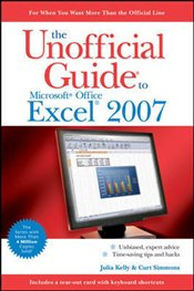 Unofficial Guide to Microsoft Office Excel 2007 - Kelly, Julia