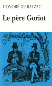 Le pere Goriot / Level D - De Balzac, Honore