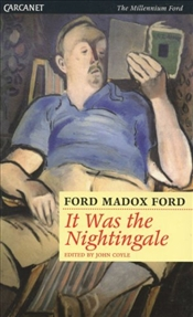 It Was the Nightingale - Ford, Ford Madox