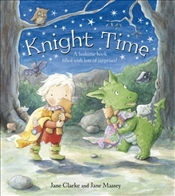 Knight Time - Clarke, Jane