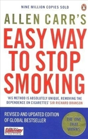 Allen Carrs Easy Way to Stop Smoking : Be a Happy Non-smoker for the Rest of Your Life  - Carr, Allen