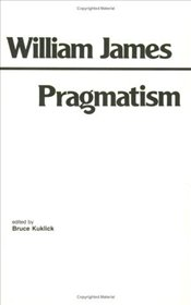 Pragmatism - James, William