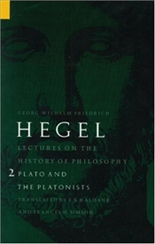 Lectures on History of Philosophy Vol.2 : Plato and the Platonists - Hegel, George Wilhelm Friedrich
