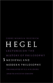 Lectures on History of Philosophy Vol.3 : Medieval and Modern Philosophy  - Hegel, George Wilhelm Friedrich