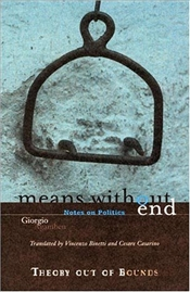 Means Without End : Notes on Politics  - Agamben, Giorgio