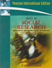 Basics of Social Research 2e : Qualitative and Quantitative Approaches - Neuman, W. Lawrence