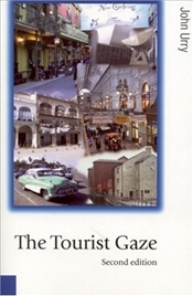 Tourist Gaze : Leisure and Travel in Contemporary Societies - Urry, John