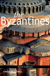 Byzantines - Cameron, Averil