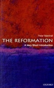 Reformation : A Very Short Introduction  - Marshall, Peter