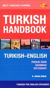 Turkish Handbook : Phrase Book Grammar Dictionary - Doğan, B. Orhan