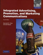Integrated Advertising, Promotion and Marketing Communications 4e PIE - Clow, Kenneth E.