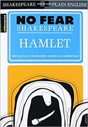 Hamlet : No Fear Shakespeare - Shakespeare, William
