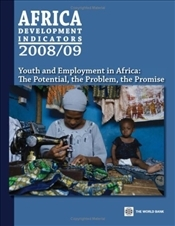 Africa Development Indicators 2008/2009 : From the World Bank Africa Database  -