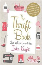 Thrift Book : Live Well and Spend Less - Knight, İndia