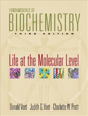 Fundamentals of Biochemistry 3E : Life at the Molecular Level - Voet, Donald