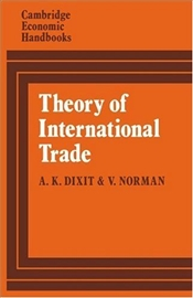 Theory of International Trade : A Dual, General Equilibrium Approach - Dixit, Avinash K.