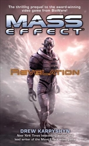 Mass Effect : Revelation - Karpyshyn, Drew