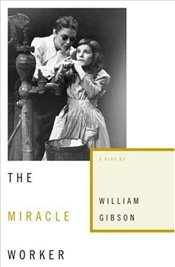 Miracle Worker - Gibson, William